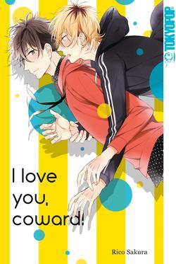 I Love You, Coward von Sakura,  Rico