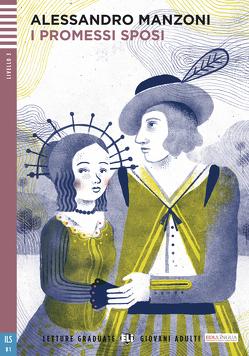 I Promessi Sposi von Manzoni,  Alessandro