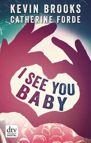 I see you Baby… von Brooks,  Kevin, Gutzschhahn,  Uwe-Michael