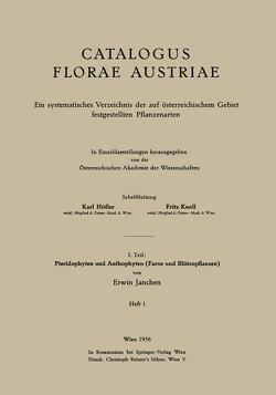 I. Teil: Pteridophyten und Anthophyten (Farne und Blütenpflanzen) von Janchen,  Erwin