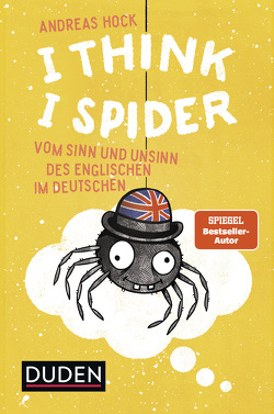 I Think I Spider von Hock,  Andreas