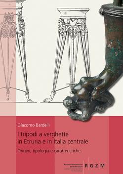 I tripodi a verghette in Etruria e in Italia centrale. von Bardelli,  Giacomo