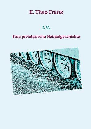 I.V. von Frank,  K. Theo