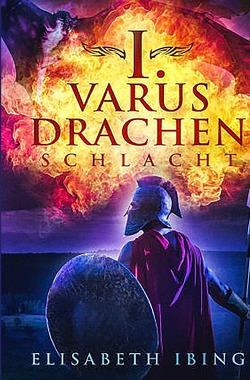 I. Varus Drachen Schlacht von Ibing,  Elisabeth