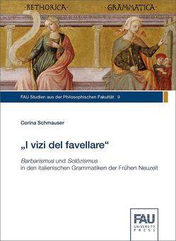 """""""I vizi del favellare"""" von Schmauser,  Corina"""