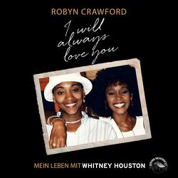 I will always love you von Crawford,  Robyn