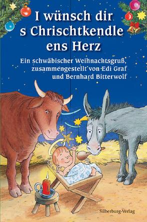I wünsch dir s Chrischtkendle ens Herz von Bitterwolf,  Bernhard, Graf,  Edi