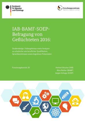 IAB-BAMF-SOEP-Befragung von Geflüchteten 2016 von Brücker (IAB),  Herbert, Rother (BAMF),  Nina, Schupp (SOEP),  Jürgen