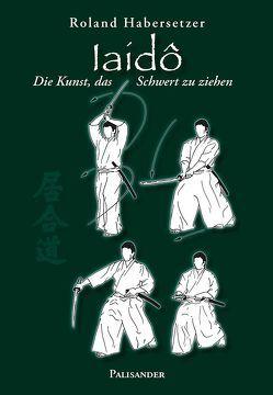 Iaidô von Elstner,  Frank, Habersetzer,  Roland