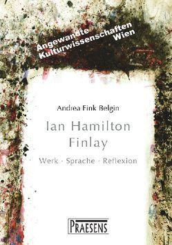 Ian Hamilton Finlay von Fink-Belgin,  Andrea