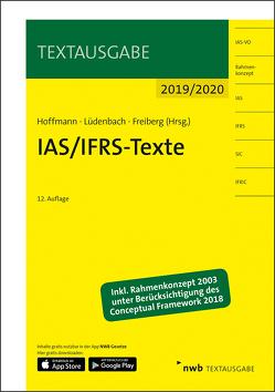 IAS/IFRS-Texte 2019/2020 von Freiberg,  Jens, Hoffmann,  Wolf-Dieter, Lüdenbach,  Norbert