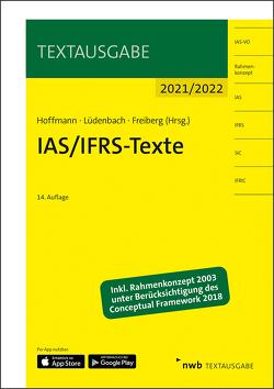 IAS/IFRS-Texte 2021/2022 von Freiberg,  Jens, Hoffmann,  Wolf-Dieter, Lüdenbach,  Norbert