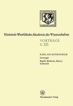 Iatromagie Begriff, Merkmale, Motive, Systematik von Rothschuh,  Karl Eduard