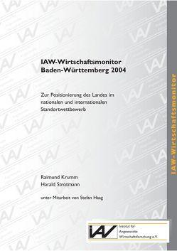 IAW-Wirtschaftsmonitor Baden-Württemberg 2004 von Krumm,  Raimund, Strotmann,  Harald