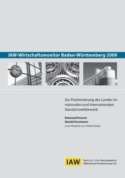 IAW-Wirtschaftsmonitor Baden-Württemberg 2009 von Baller,  Stefanie, Krumm,  Raimund, Strotmann,  Harald