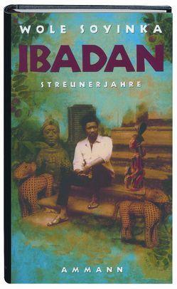 Ibadan von Hölscher,  Irmgard, Meuer,  Gerd, Soyinka,  Wole, Strasmann,  Ilse