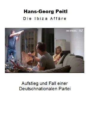 IBIZA AFFÄRE von Peitl,  Hans-Georg
