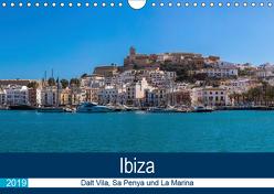 Ibiza Dalt Vila, Sa Penya und La Marina (Wandkalender 2019 DIN A4 quer) von Wolff,  Alexander