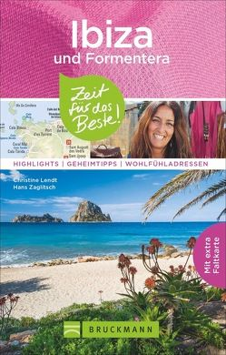 Ibiza & Formentera – Zeit für das Beste von Lendt,  Christine, Zaglitsch,  Hans