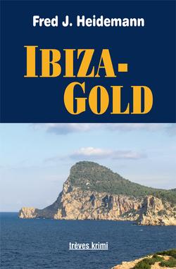 Ibiza-Gold von Heidemann,  Fred J.