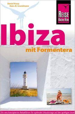 Reise Know-How Reiseführer Ibiza mit Formentera von Grundmann,  Hans R, Krasa,  Daniel