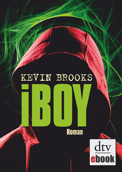 iBoy von Brooks,  Kevin, Gutzschhahn,  Uwe-Michael