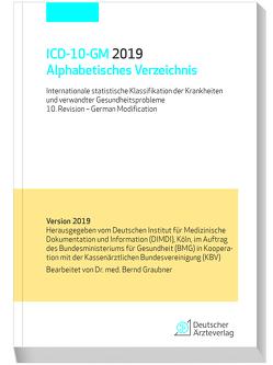 ICD-10-GM 2019 Alphabetisches Verzeichnis von Graubner,  Bernd