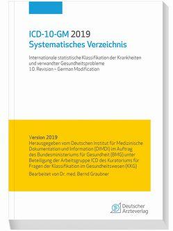 ICD-10-GM 2019 Systematisches Verzeichnis von Graubner,  Bernd