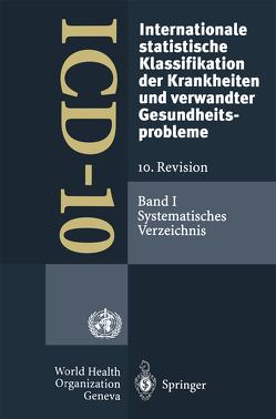 ICD-10: Internationale statistische Klassifikation der Krankheiten und verwandter Gesundheitsprobleme. 10. Revision von DIMDI (Deutsches Institut für medizinische Dokumentation undInformation)
