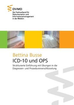 ICD-10 und OPS von Busse,  Bettina