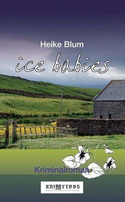 Ice Babies von Blum,  Heike