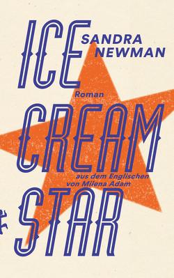 Ice Cream Star von Adam,  Milena, Newman,  Sandra