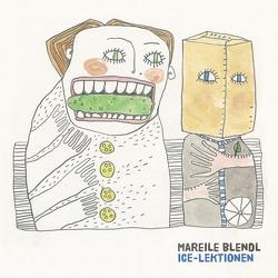ICE-Lektionen von Blendl,  Mareile