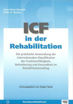 ICF in der Rehabilitation von Bucher,  Peter O, Rentsch,  Hans P