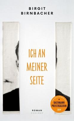 Ich an meiner Seite von Birnbacher,  Birgit