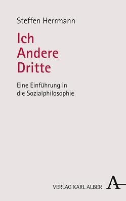 Ich – Andere – Dritte von Herrmann,  Steffen
