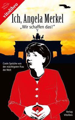 Ich, Angela Merkel von Kühner,  Dieter, Salewski,  Bernd