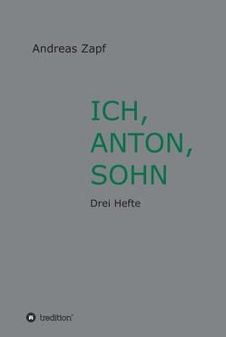 ICH, ANTON, SOHN von Zapf,  Andreas