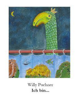 Ich bin… von Puchner,  Willy