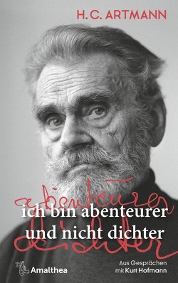 ich bin abenteurer und nicht dichter von Artmann,  H. C., Hofmann,  Kurt