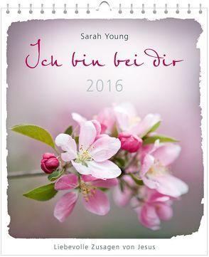 Ich bin bei dir 2016 – Postkartenkalender* von Young,  Sarah