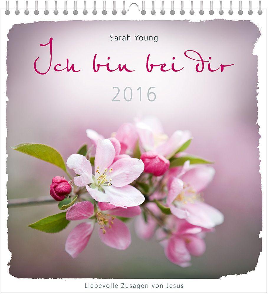 Ich Bin Bei Dir 2016 Wandkalender Von Young Sarah Liebevolle Zus