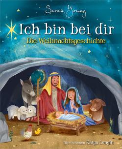 Ich bin bei dir – Die Weihnachtsgeschichte von Keil,  Verena, Young,  Sarah