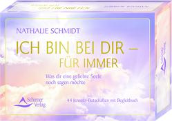 Ich bin bei dir – für immer von Schmidt,  Nathalie