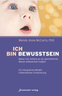 Ich bin Bewusstsein von Fath-Engelhardt,  Ilse, McCarty,  PhD,  Wendy Anne