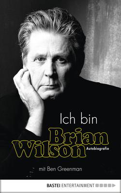 Ich bin Brian Wilson von Wilson,  Brian
