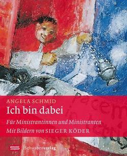 Ich bin dabei von Köder,  Sieger, Schmid,  Angela