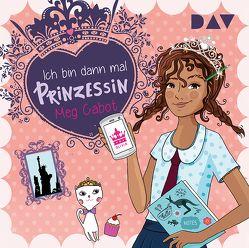 Ich bin dann mal Prinzessin (Teil 1) von Bittner,  Dagmar, Cabot,  Meg, Hämmerleinova,  Petra, Rothfuss,  Ilse