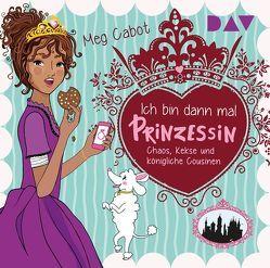 Ich bin dann mal Prinzessin – Teil 2: Chaos, Kekse und königliche Cousinen von Bittner,  Dagmar, Cabot,  Meg, Liepins,  Carolin, Rothfuss,  Ilse