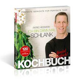 Ich bin dann mal schlank – Das Koch- und Rezeptbuch von Heizmann,  Patric